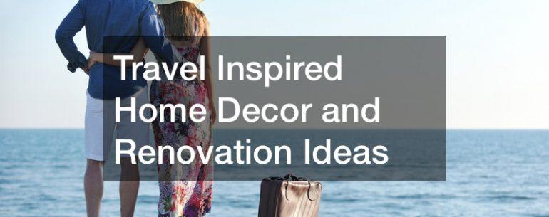 Travel Inspired Home Decor
